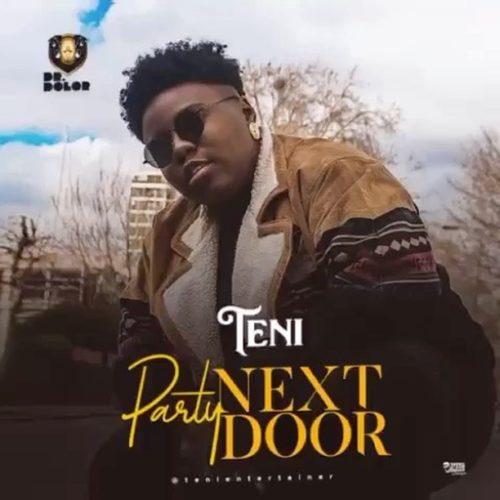 """Listen To Teni's New Hit """"Party Next Door"""""""