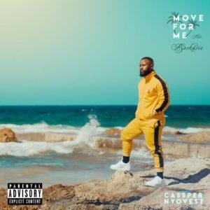 """Listen To Cassper Nyovest New Hit """"Move For Me"""" ft. Boskasie"""