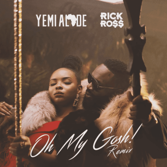 Nigerians Condemn Yemi Alade's New Music Video, 'Oh My Gosh' Featuring Rick Ross
