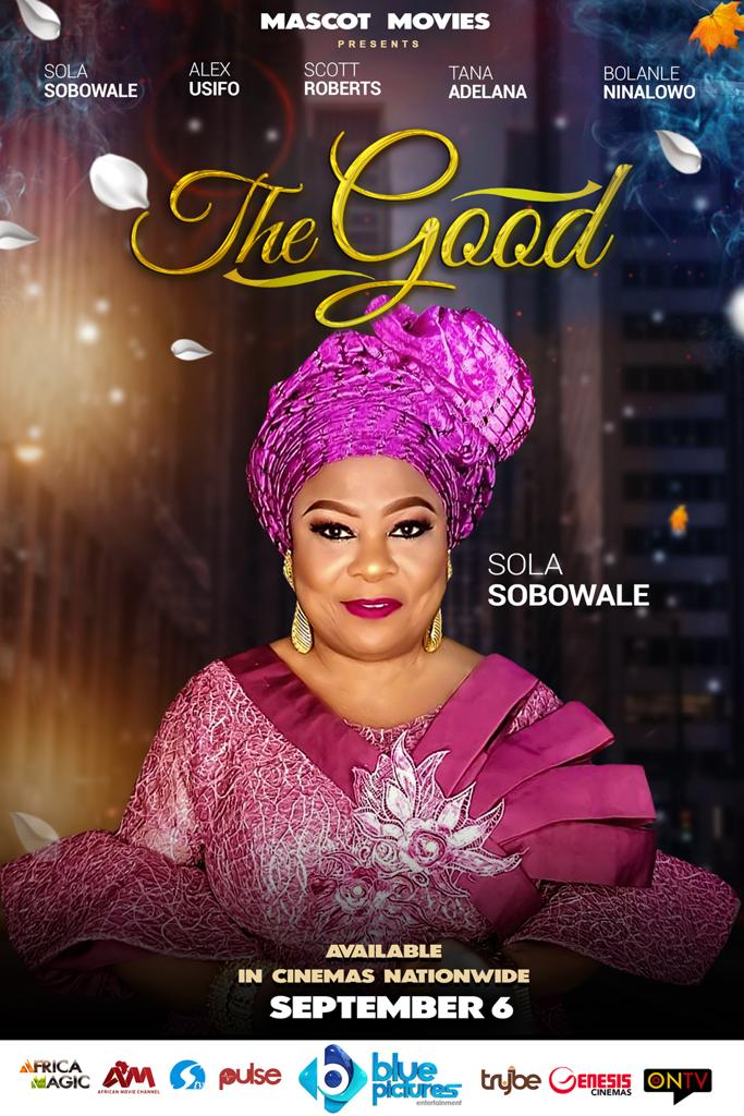 "Nollywood Queen Of ""No Nonsense"" Sola Sobowale Is Back In A Family Oriented Movie, ""The Good"""