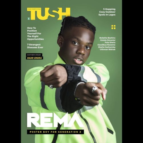 Poster Boy For Generation Z! Mavin's Rema Is The Cover Star For Tush Magazine's Summer Issue